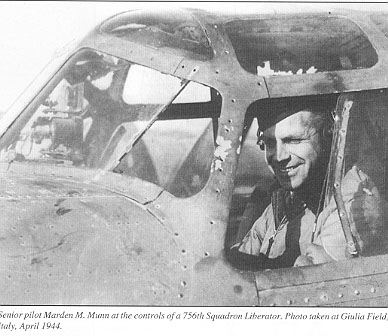 Col. Munn, a snior pilot at the controls of a 757 Bomb Squadron B-24, preparing to take off on a combat mission from Giulia Field, the 459th Bomb Groups Home Base near Cerignola, Foggia Plains, Southern Italy in April 1944. - 459th BG, Army Air Corps Library and Museum